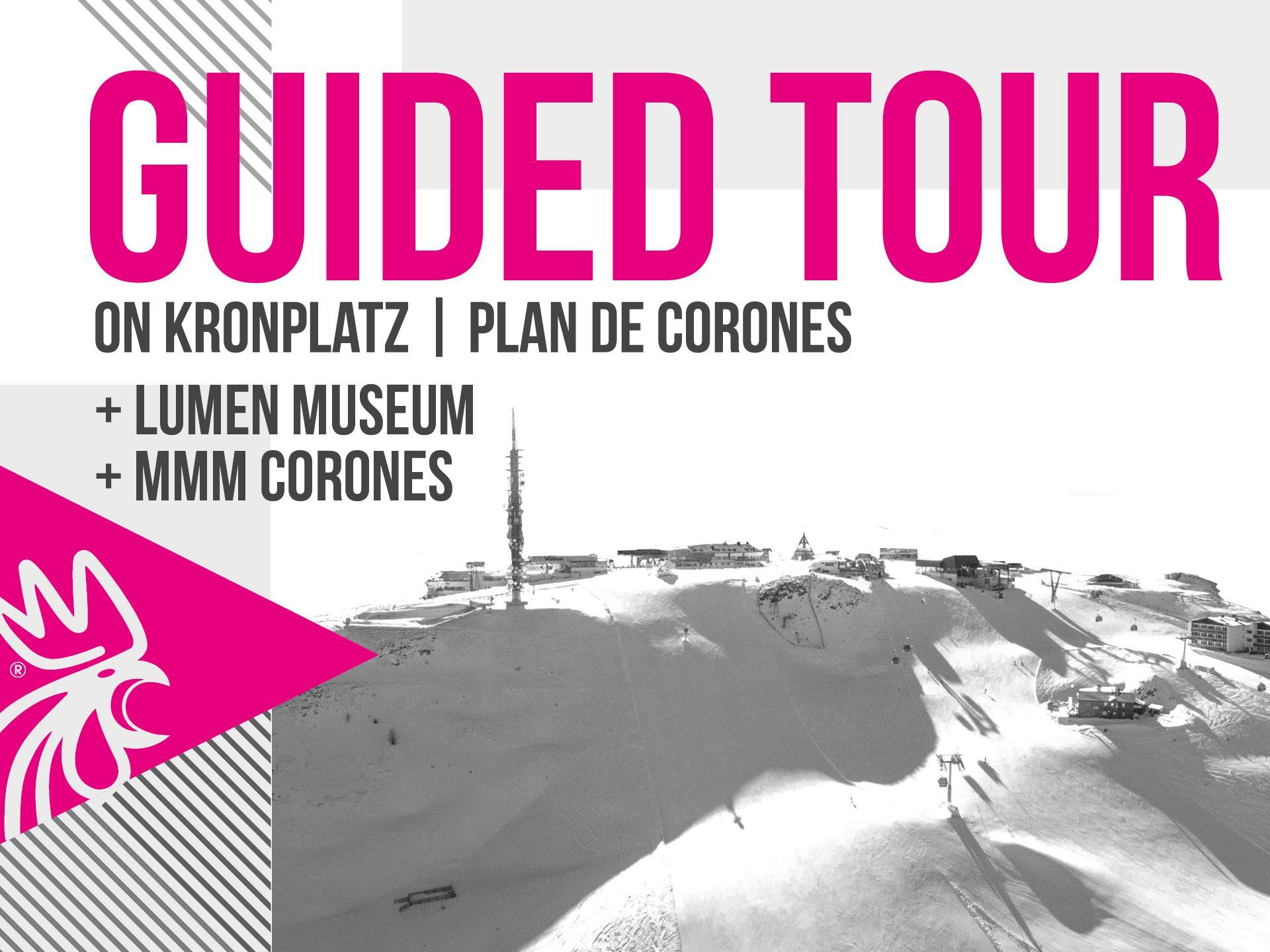 Plan de Corone Guided Tour