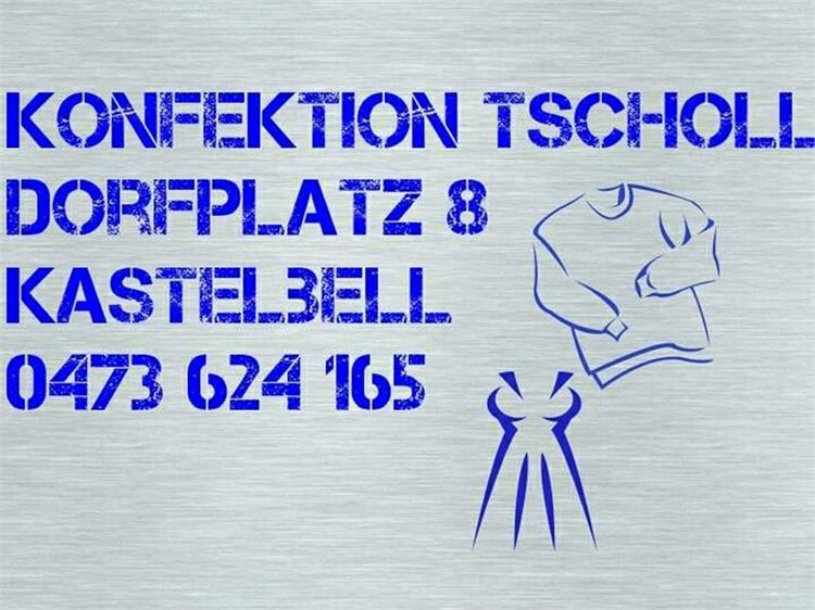Konfektion Tscholl