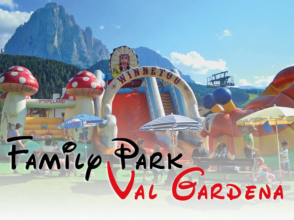 Family Park Val Gardena
