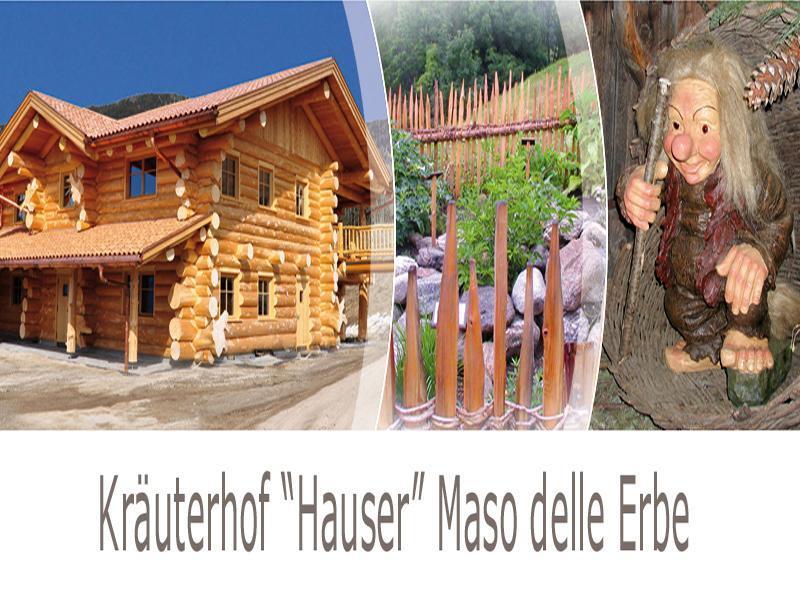 Maso delle Erbe Hauser